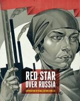 Red Star Over Russia: Revolution in...