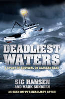 Deadliest Waters: A Story of Survival...