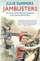Jambusters: The Story of the Women's...