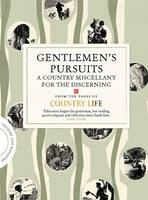 Gentlemen's Pursuits: A Country...