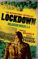 Lockdown: Inside Brazil's Most...