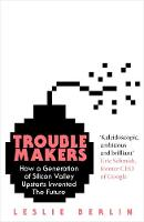 Troublemakers: How a Generation of...