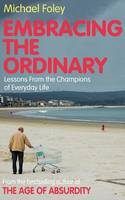 Embracing the Ordinary: Lessons from...