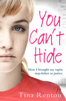 You Can't Hide: How I Brought My...