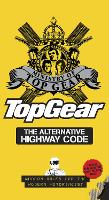 Top Gear: The Alternative Highway Code