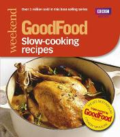 Good Food: Slow-cooking Recipes:...