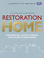 Restoration Home: The Essential Guide...