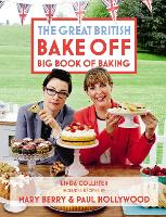 Great British Bake off: Big Book of...