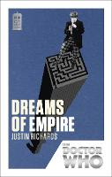 Doctor Who: Dreams of Empire: 50th...