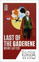 Doctor Who: Last of the Gaderene: ...