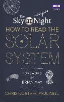 The Sky at Night: How to Read the...