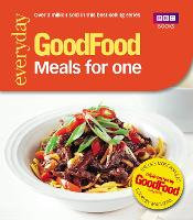 Good Food: Meals for One:...