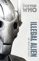 Doctor Who: Illegal Alien: The ...