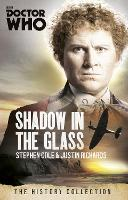 Doctor Who: the Shadow in the Glass:...