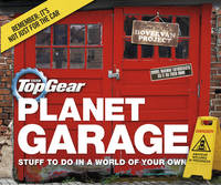 Top Gear: Planet Garage: Stuff to Do...