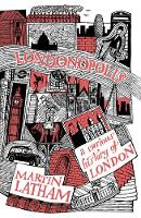 Londonopolis: A Curious History of...