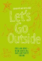 Let's Go Outside: Sticks and Stones -...