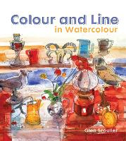 Colour and Line in Watercolour:...