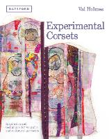 Experimental Corsets: Inspiration and...