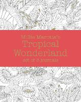 Millie Marotta's Tropical Wonderland ...