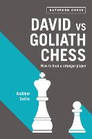 David vs Goliath Chess: How to Beat a...
