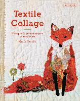 Textile Collage: Marrying Collage and...