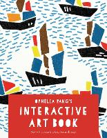 Ophelia Pang's Interactive Art Book:...