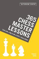 365 Chess Master Lessons: Take One a...