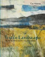 Textile Landscape: Painting with ...