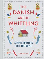 The Danish Art of Whittling: Simple...