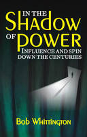 In the Shadow of Power: Influence and...