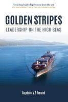 Golden Stripes: Leadership on the ...