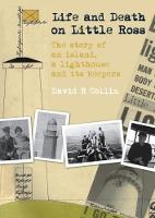 Life and Death on Little Ross: The...