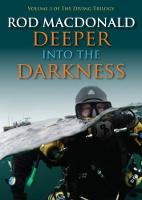 Deeper into the Darkness: 3: The...
