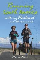 Running South America: With My ...