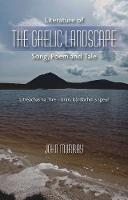 Literature of the Gaelic Landscape:...