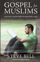 Gospel for Muslims: Learning to Read...