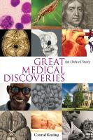 Great Medical Discoveries: An Oxford...