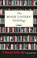 The Book Lovers' Anthology: A...