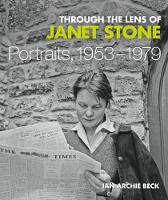 Through the Lens of Janet Stone:...