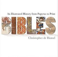Bibles: An Illustrated History from...