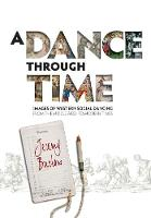 A Dance Through Time: Images of...