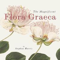 The Magnificent Flora Graeca: How the...