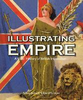 Illustrating Empire: A Visual History...