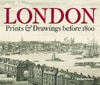 London: Prints & Drawings Before 1800