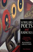 Scholars, Poets and Radicals:...
