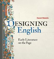 Designing English: Early Literature ...