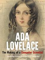 Ada Lovelace: The Making of a ...