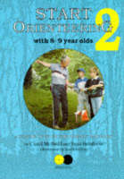 Start Orienteering: Bk.2: 8-9 Year Olds