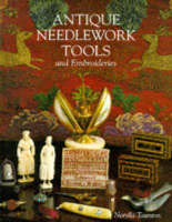 Antique Needlework Tools and...